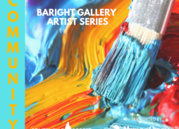 Baright Gallery Community Art Series poster